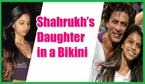 bikini shahrukh khan daughter
